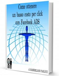 Come ottenere un basso costo per click con Facebook ADS