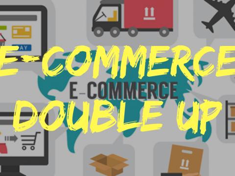 ecommerce double up
